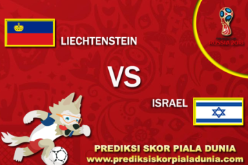 Prediksi Liechtenstein Vs Israel 6 October 2017