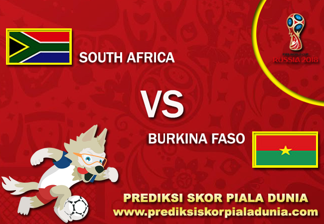 Prediksi South Africa Vs Burkina Faso 7 October 2017