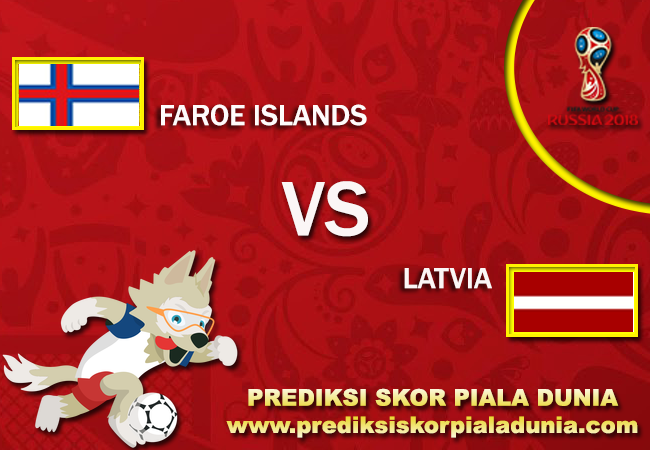 Prediksi Faroe Island Vs Latvia 7 October 2017
