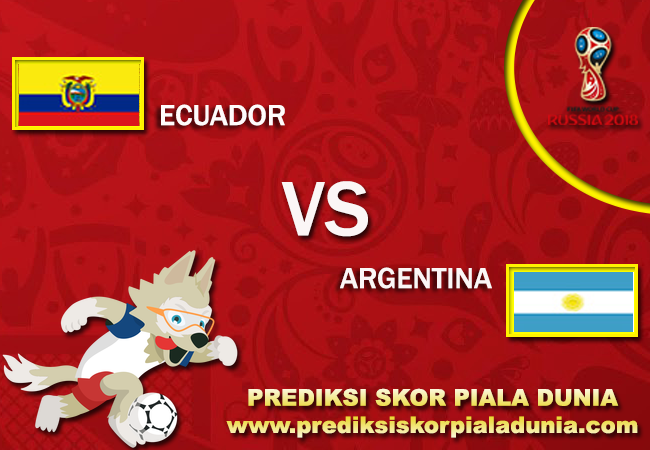Prediksi Ecuador Vs Argentina 10 October 2017