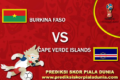 Prediksi Burkina Faso Vs Cape Verde Islands 14 November 2017