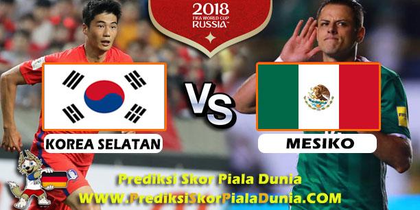 Prediksi Skor Piala Dunia Korea Selatan Vs Meksiko  Paling Jitu Dan Paling Akurat